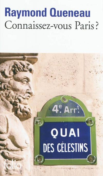 QUENEAU Connaissez-vous Paris... Folio, 2011
