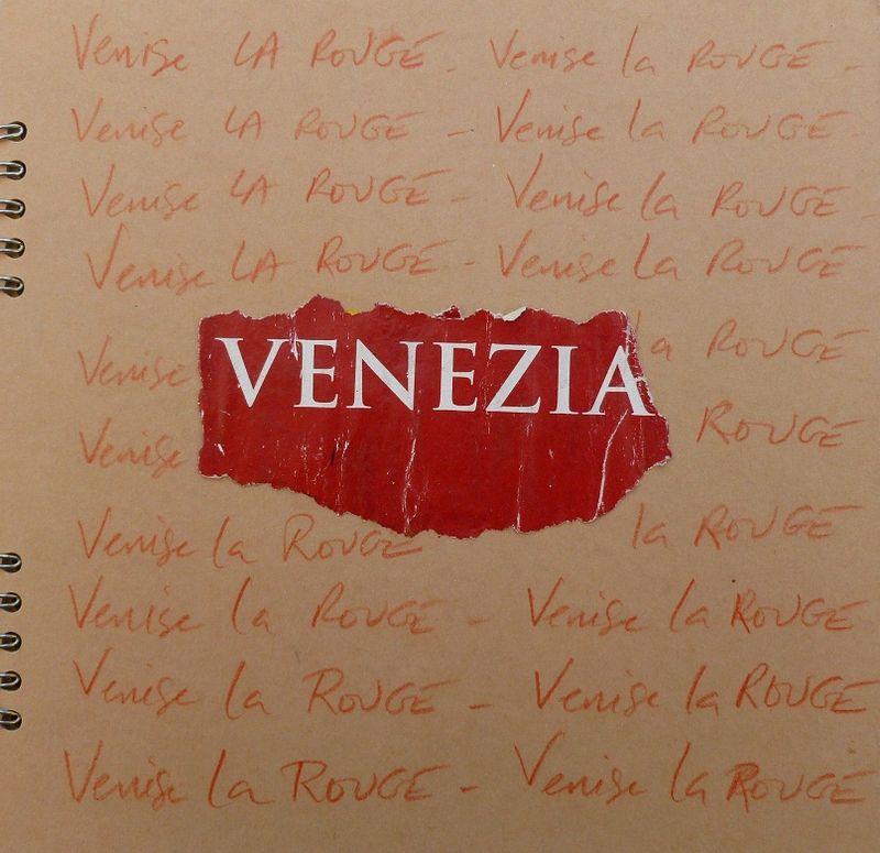VENISE LA ROUGE_Journal, mfd 2007
