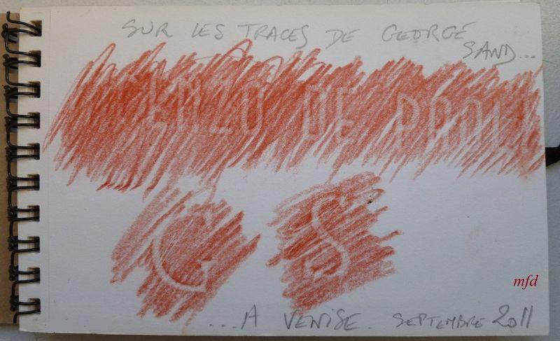 Sur les TRACES de George SAND à VENISE, mf dubromel 2011