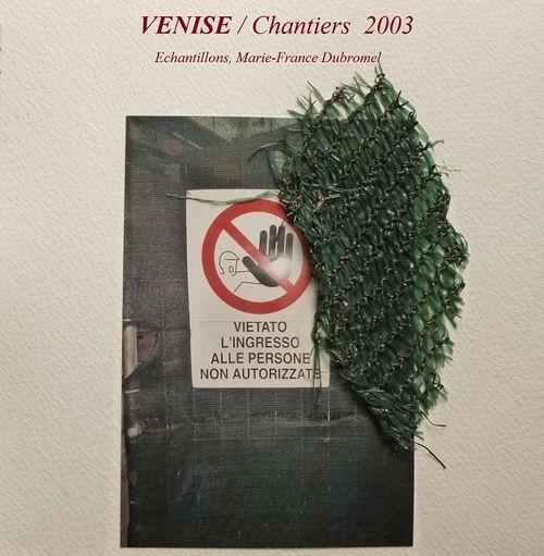 VENISE Chantiers marie-France DUBROMEL 2003